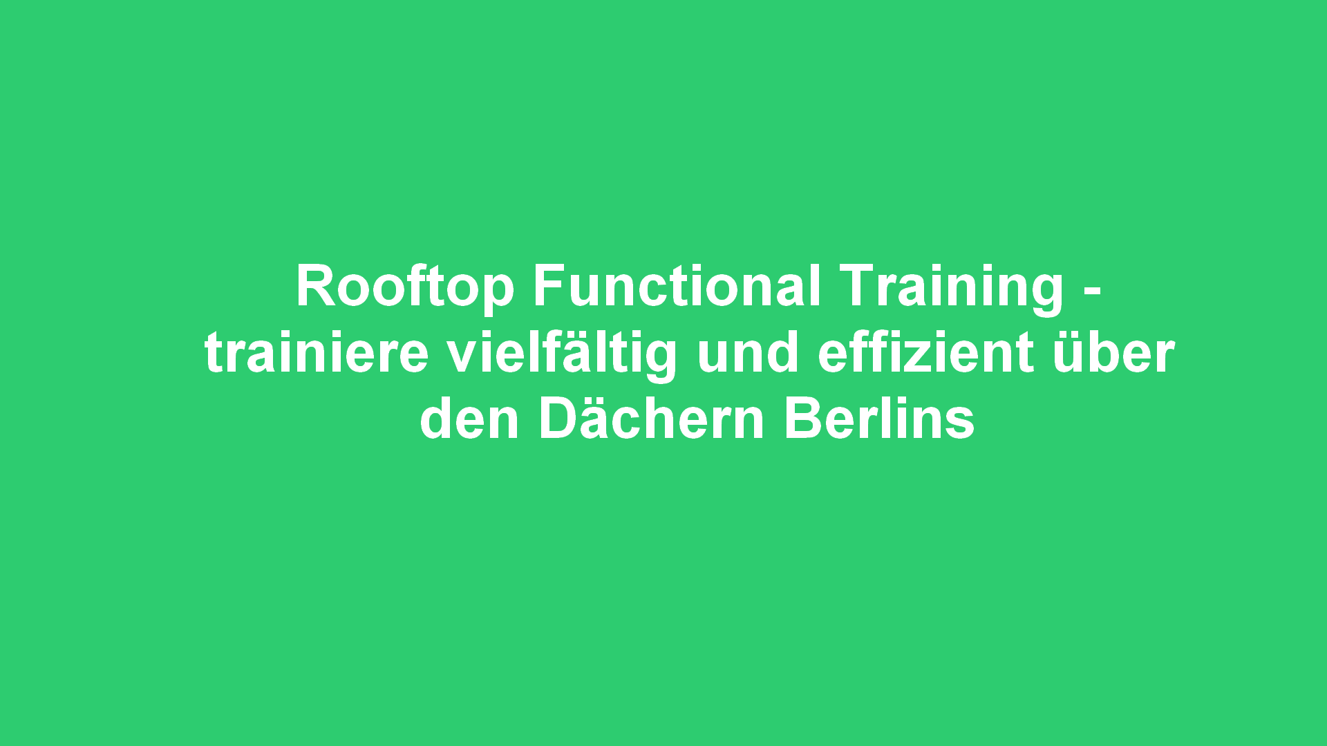 My Personaltraining - Rooftop Berlin
